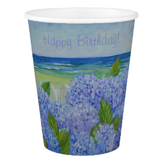 Happy Birthday Hydrangeas By The Sea Paper Cup