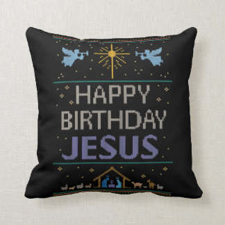 Happy Birthday Jesus Christmas Sweater Religious Throw Pillow