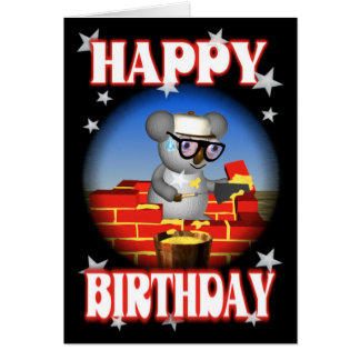 Happy Birthday Koala Bricklayer Greeting Card