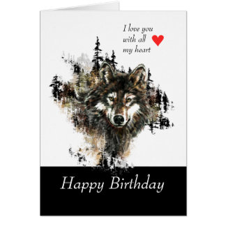 Happy Birthday Love Masculine Wolf Mountain Greeting Card