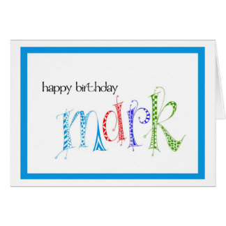 Happy Birthday Mark Card