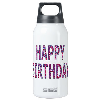 Happy Birthday Message Insulated Water Bottle