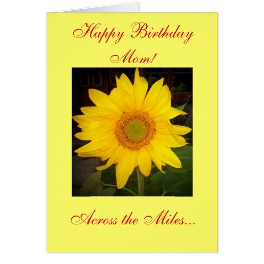 Happy Birthday Mom! Across The Miles Card