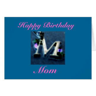 Happy Birthday, Mom Card