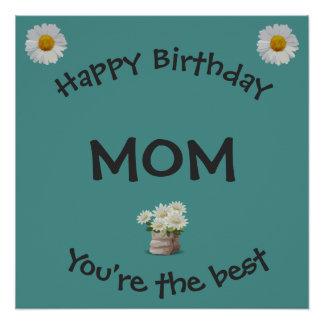 Happy Birthday Mom Perfect Poster