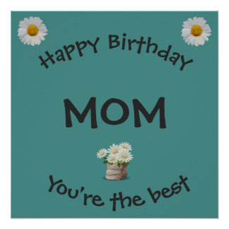 Happy Birthday Mom Poster