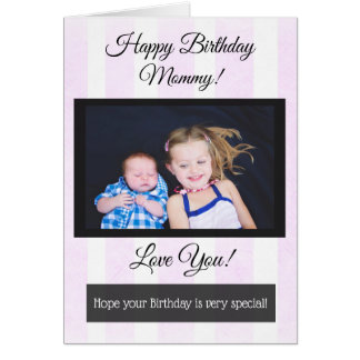 Happy Birthday Mommy  Personalized Photo Card