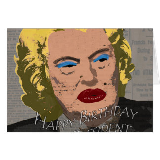 Happy Birthday Mr. President Card