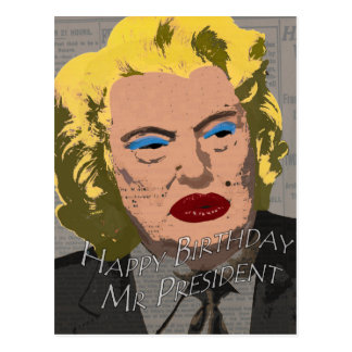 Happy Birthday Mr. President Postcard