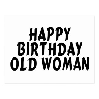 Happy Birthday Old Woman Postcard