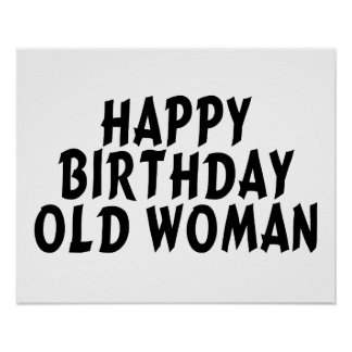Happy Birthday Old Woman Poster