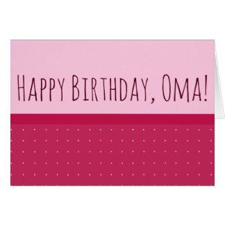 Happy Birthday, Oma! & I Love You (on Back) Card