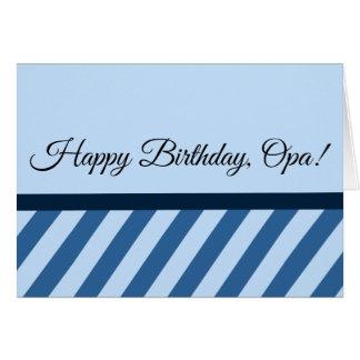 Happy Birthday, Opa! & I Love You (on Back) Card