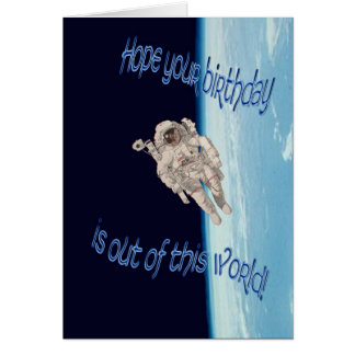Happy Birthday out of this world astronaut EVA Card
