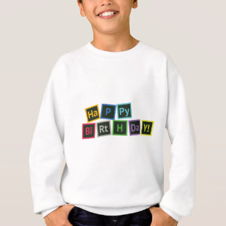Happy Birthday Periodic Sweatshirt