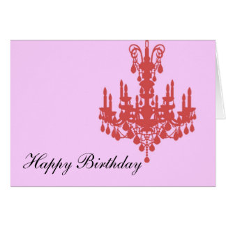 Happy Birthday Pink Chandelier Card