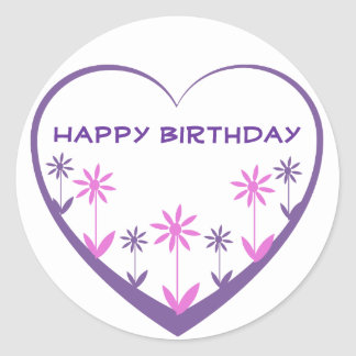 Happy Birthday, purple heart, pink, purple flowers Round Sticker