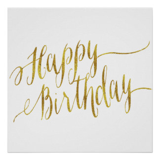 Happy Birthday Quote Gold Faux Foil Quotes Poster