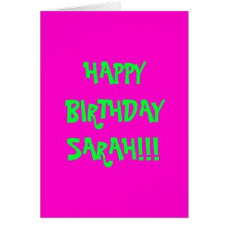 HAPPY BIRTHDAY SARAH!!! GREETING CARD