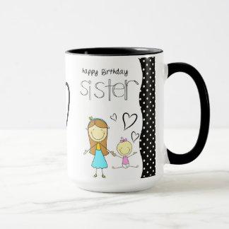 Happy Birthday Sister Mug