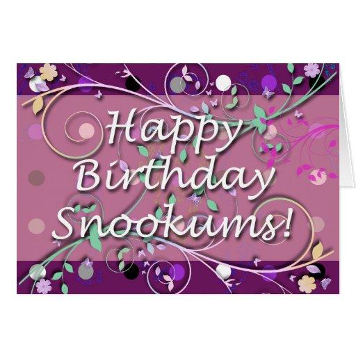 Happy Birthday Snookums! Greeting Cards