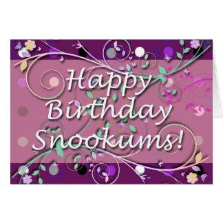 Happy Birthday Snookums! Greeting Card