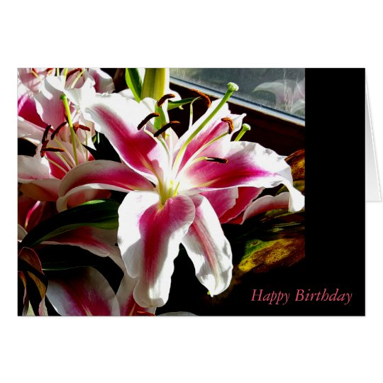 Happy Birthday ~ Stargazer Lily Card