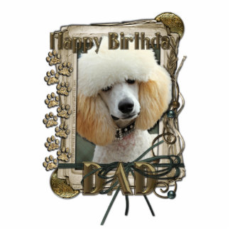 Happy Birthday - Stone Paws - Poodle - Apricot Dad Standing Photo Sculpture