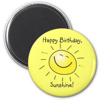 Happy Birthday, Sunshine! Magnet