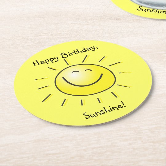 Happy Birthday Sunshine Round Paper Coaster
