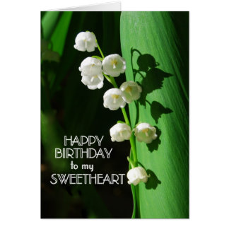 Happy Birthday Sweetheart Lily of the Valley Greeting Card