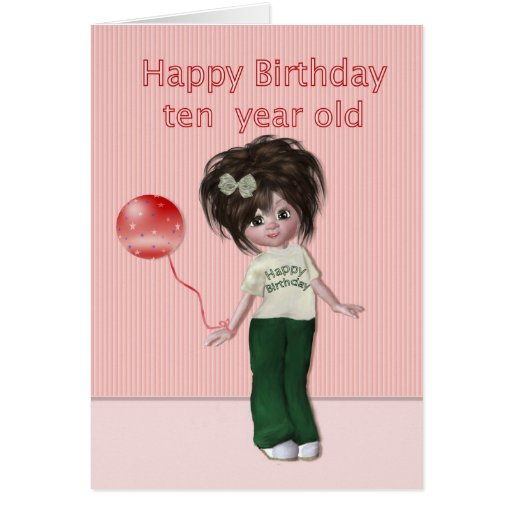 Happy Birthday Ten Year Old Girl Card