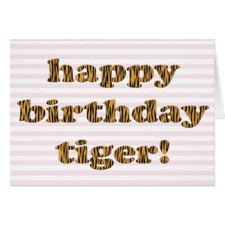 Happy birthday tiger! Fun Tiger Print Card