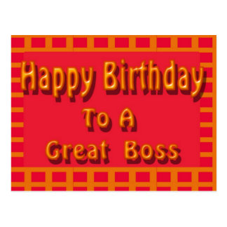 Happy Birthday to a Great Boss Post Cards