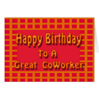 Happy Birthday to a Great CoWorker Card