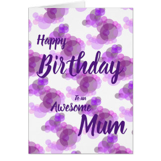 Happy Birthday to an Awesome Mum pink & purple Card