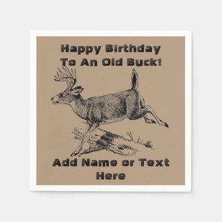 Happy Birthday To An Old Buck Napkins Paper Napkin