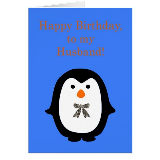 Happy birthday to Husband with penguin Cards