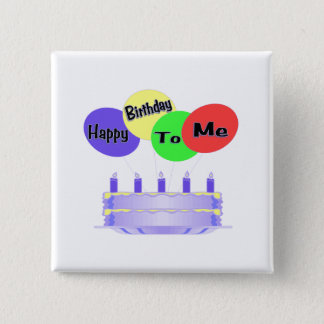 Happy Birthday To Me Cake & Balloons 2 Inch Square Button