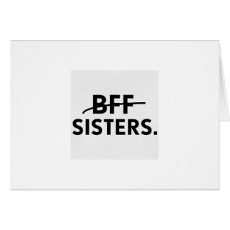 """HAPPY BIRTHDAY TO MY *BEST FRIEND"""" AND *SISTER* CARD"""