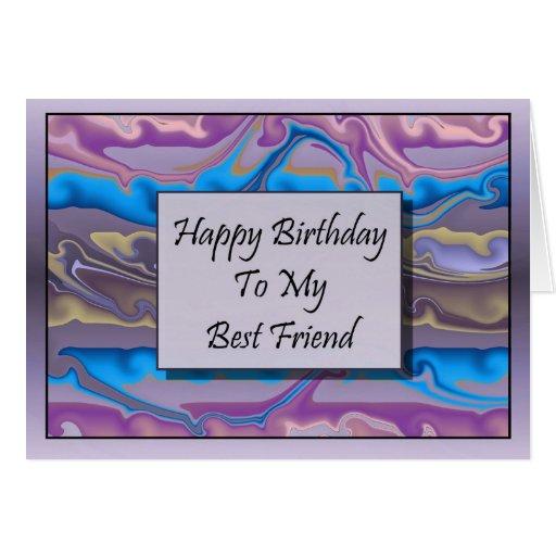 Happy Birthday To My Best Friend Greeting Card