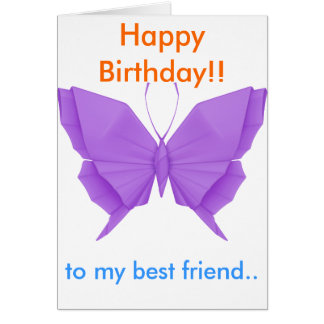 Happy Birthday to my best friend card. Cards