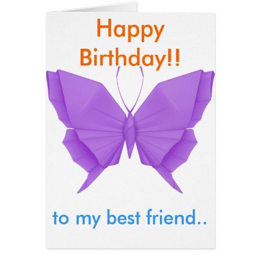 Happy Birthday to my best friend card. Cards