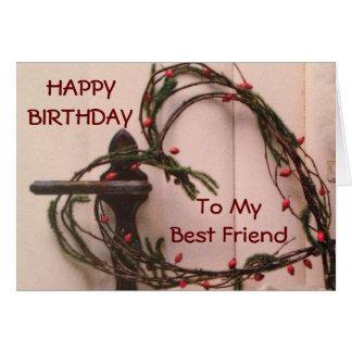 "HAPPY BIRTHDAY ""TO MY BEST FRIEND"" HEART WREATH GREETING CARD"
