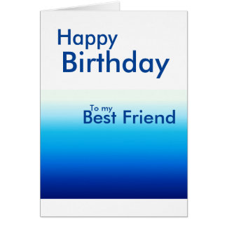 Happy Birthday to my best friend in blues card