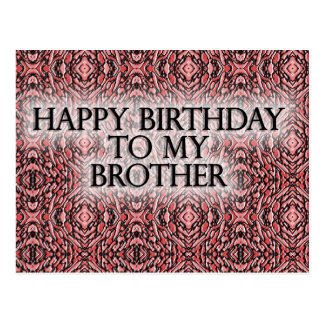 Happy Birthday To My Brother Postcard