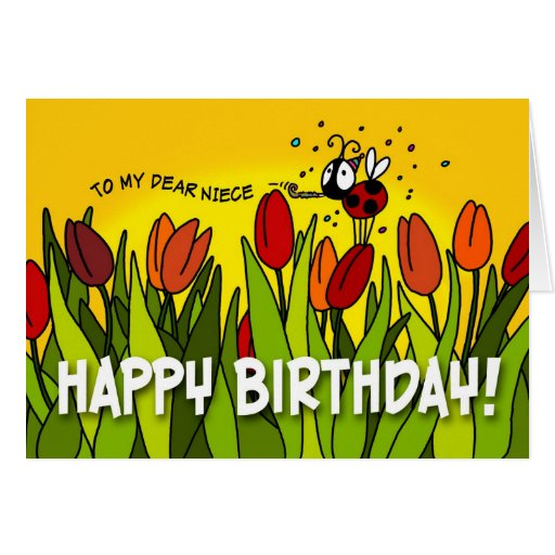 Happy Birthday - To My Dear Niece Greeting Cards