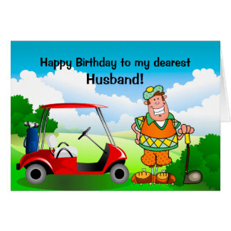 Happy Birthday to my dearest Husband-Golfer Greeting Card