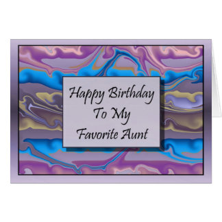 Happy Birthday To My Favorite Aunt Card