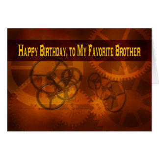 Happy Birthday, to my Favorite Brother steampunk Card